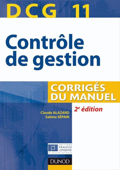 DCG 11 - Contrôle de gestion - Corrigés du manuel - 2e édition