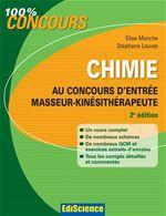 Chimie au concours d'entrée Masseur-Kinésithérapeute - 2e éd.