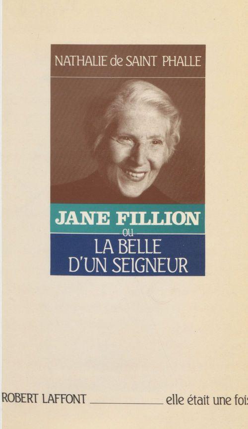 Jane Fillion, la belle d'un seigneur