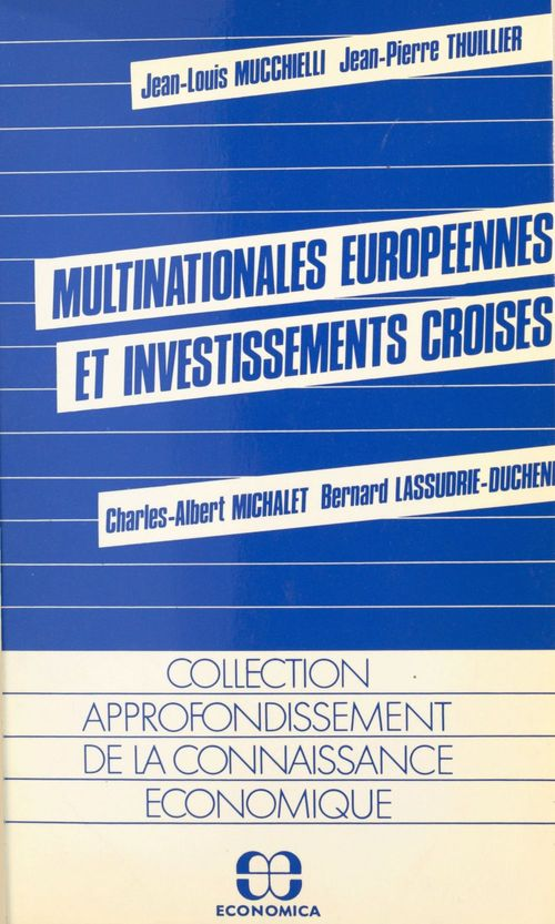 Jean-Louis Mucchielli Multinationales européennes et investissements croisés
