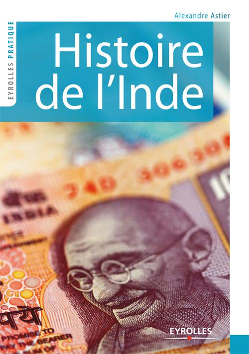 Alexandre Astier Histoire de l'Inde