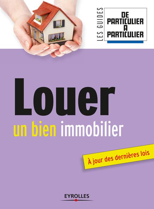 Jean-Michel Guérin Louer un bien immobilier