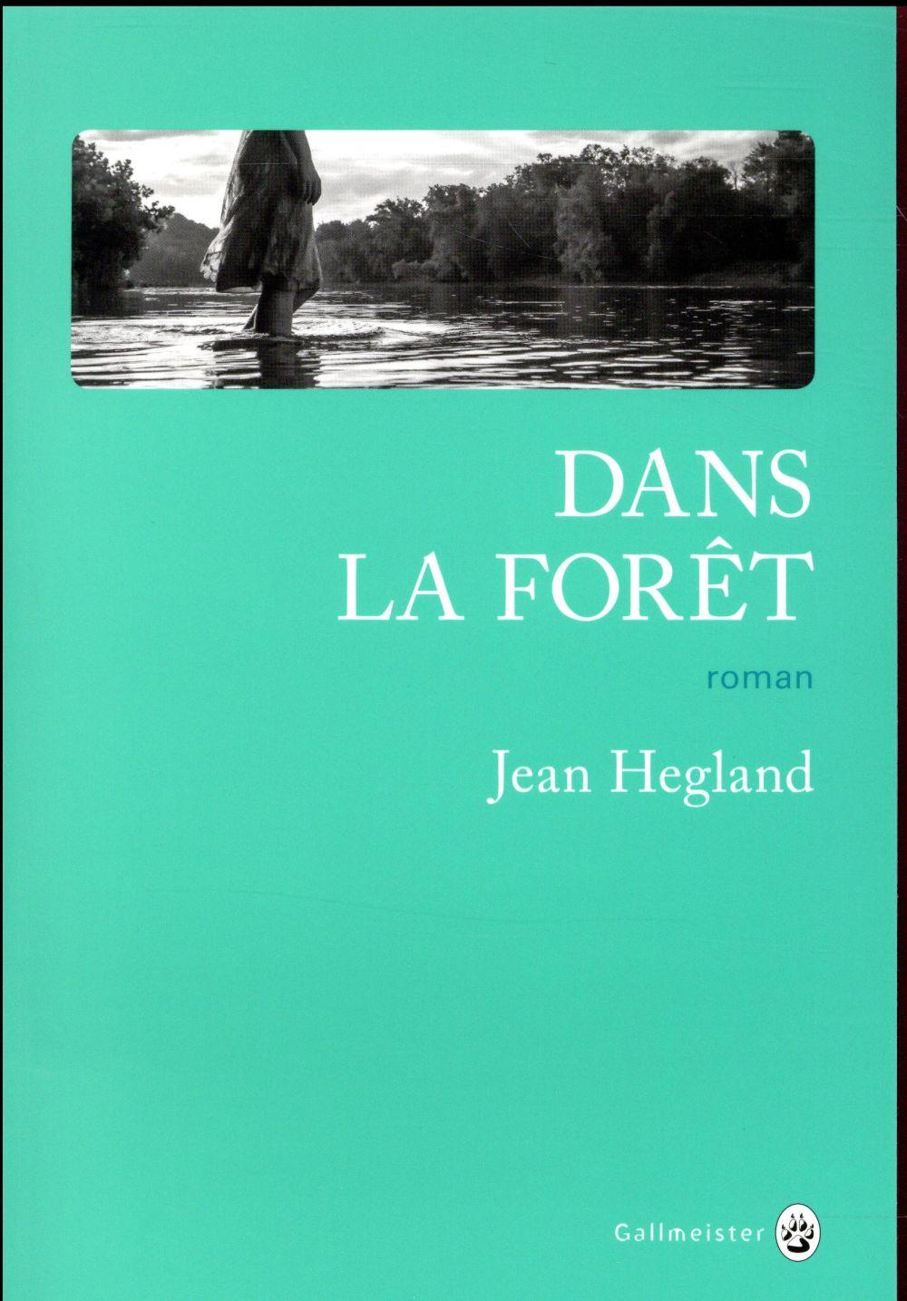 Dans la forêt - Jean Hegland - Galmeister