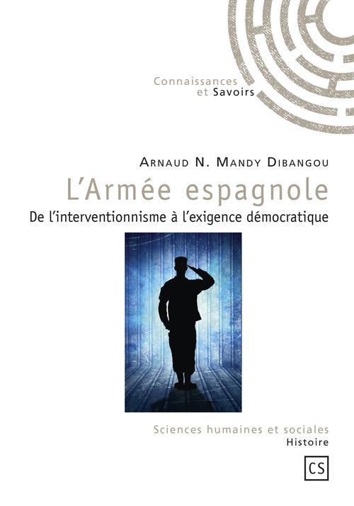 Arnaud N. Mandy Dibangou L'Armée espagnole