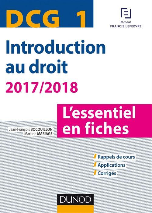 Jean-François Bocquillon DCG 1 - Introduction au droit - 2017/2018 - 8e éd.