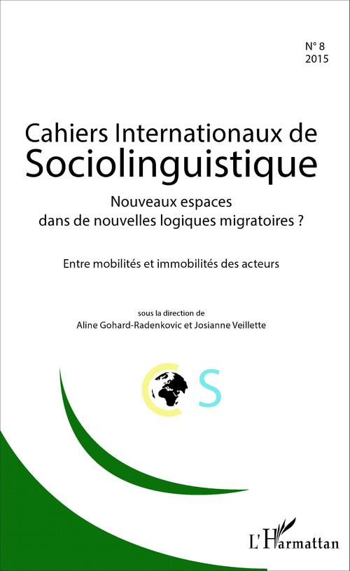 Aline Gohard-Radenkovic Nouveaux espaces dans de nouvelles logiques migratoires ?