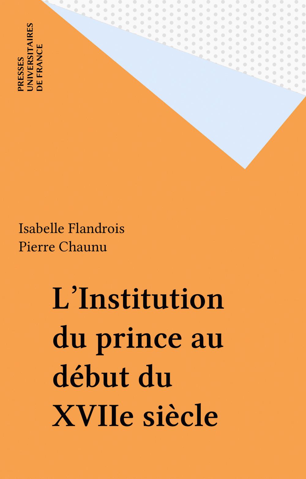 L'Institution du prince au début du XVIIe siècle