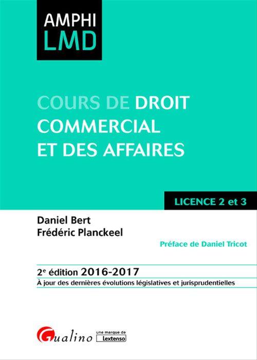 Cours de droit commercial et des affaires 2016-2017 - 2e édition