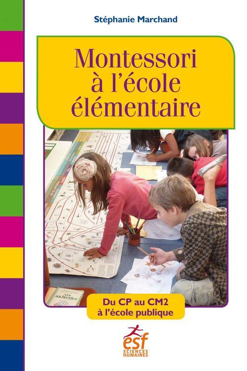 Stéphanie Marchand Montessori à l'école élémentaire