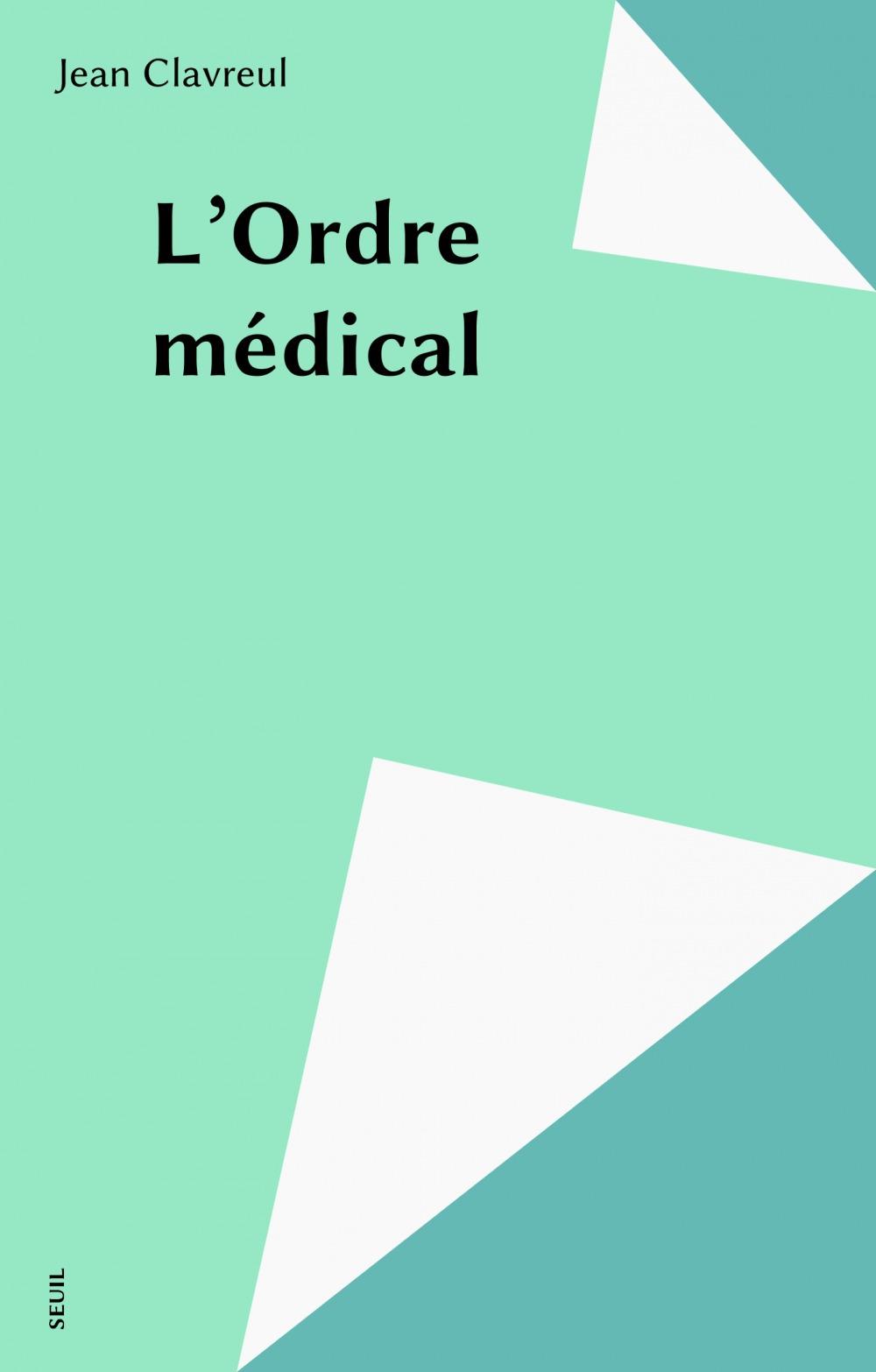 Jean Clavreul L'Ordre médical