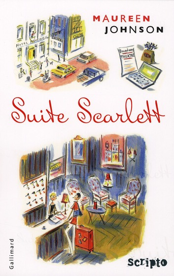 Suite Scarlett - Maureen Johnson