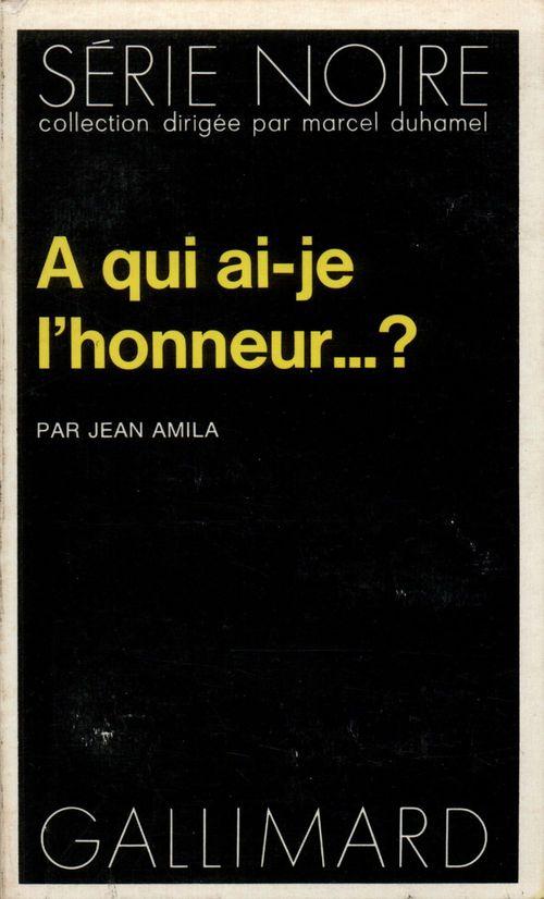 A Qui Ai-Je L'Honneur...?