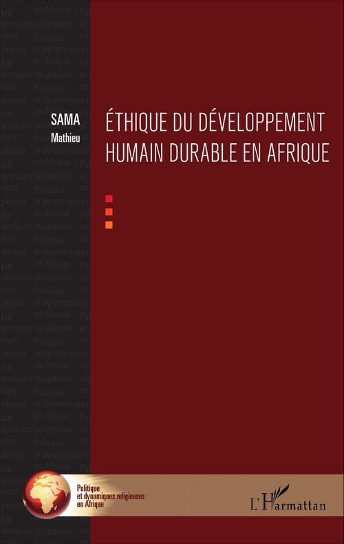 Mathieu Sama Ethique du développement humain durable en Afrique