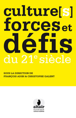 Culture(s), forces et d�fis du 21e si�cle