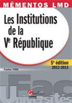Les institutions de la V Rpublique (5e dition)