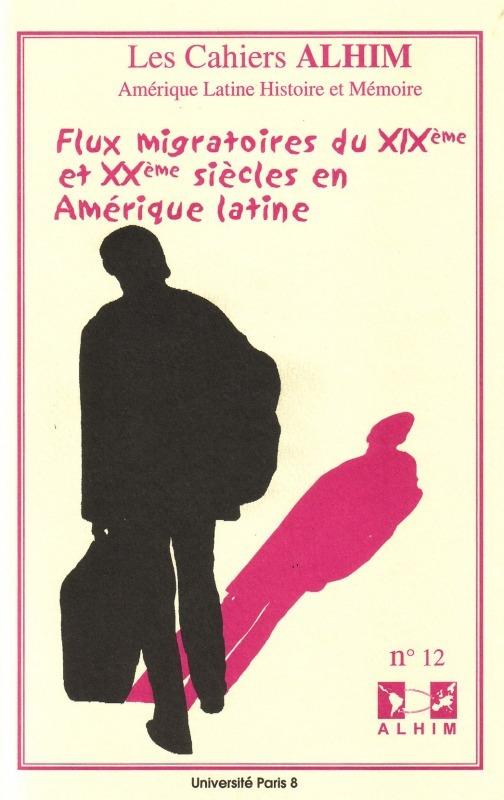 Université Paris VIII 12 | 2006 - Flux migratoires du XIXe et XXe siècles en Amérique latine - Alhim