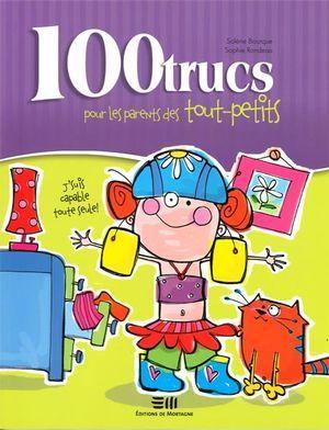 Sophie Rondeau 100 trucs pour les parents des tout-petits
