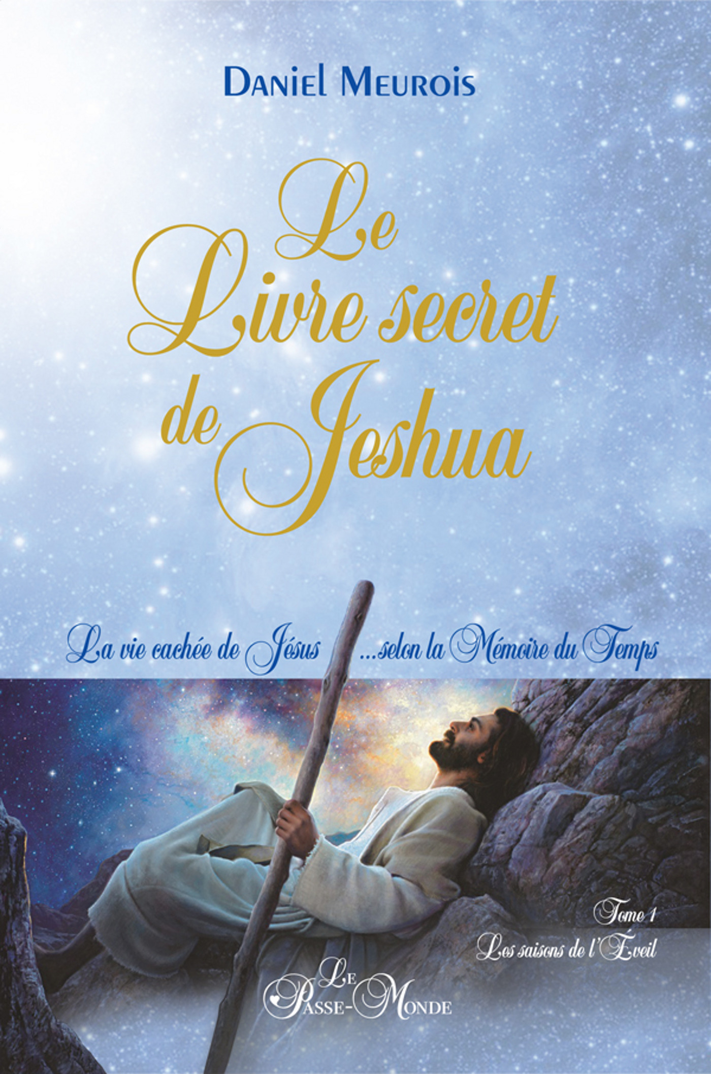 Daniel Meurois Le Livre secret de Jeshua