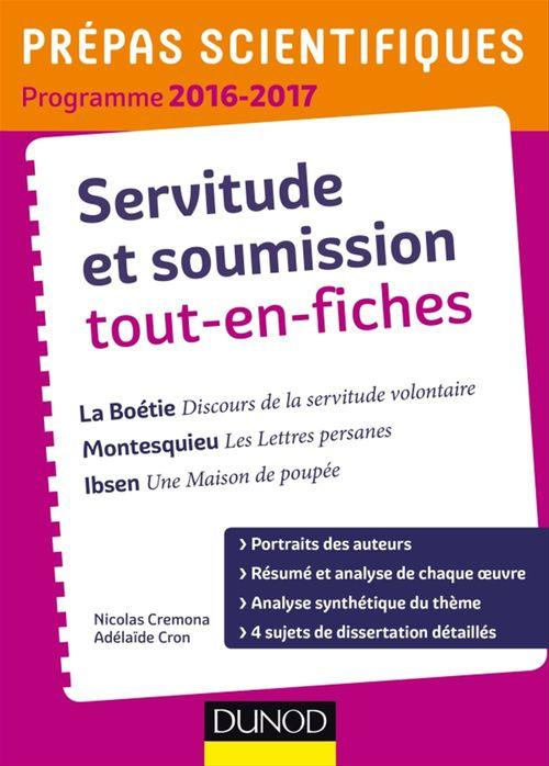 Nicolas Cremona Servitude et Soumission tout-en-fiches - Prépas scientifiques 2016-2017