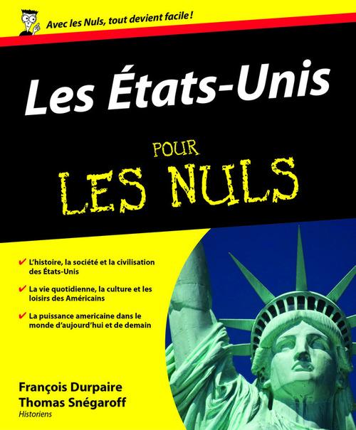 Thomas Snegaroff Francois Durpaire Les Etats-Unis pour les nuls