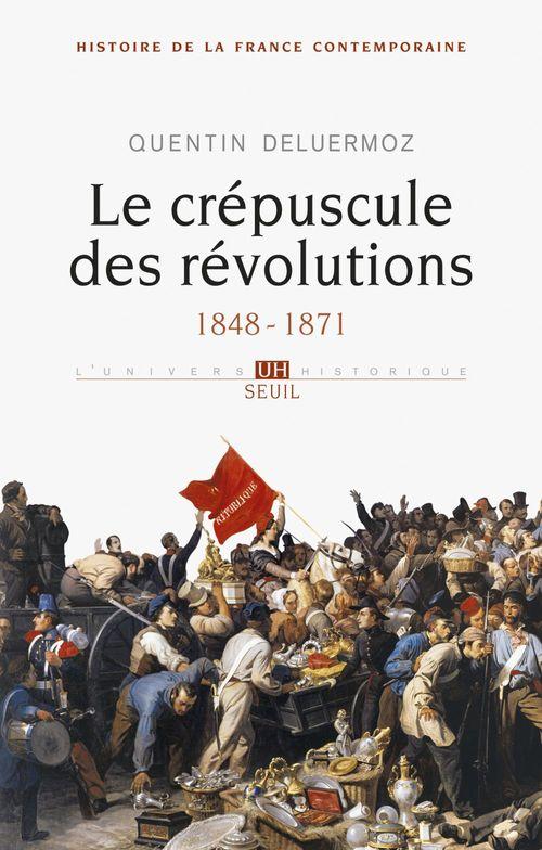 Histoire de la France contemporaine t.3 ; le crépuscule des Révolutions, 1848-1871