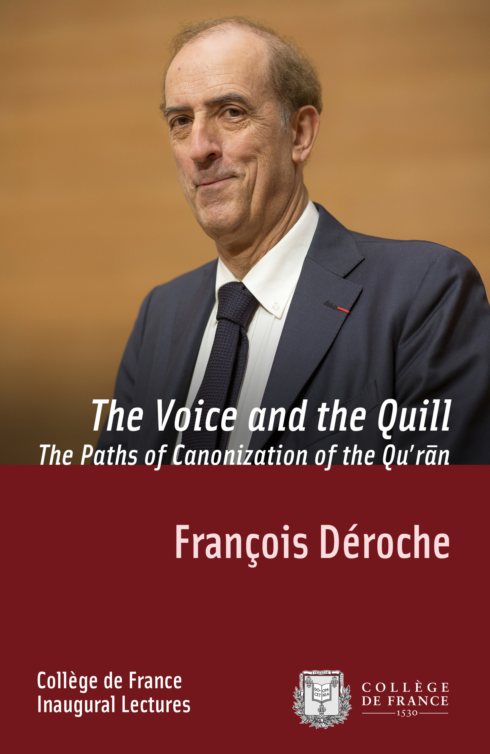 The Voice and the Quill. The Paths of Canonization of the Quran