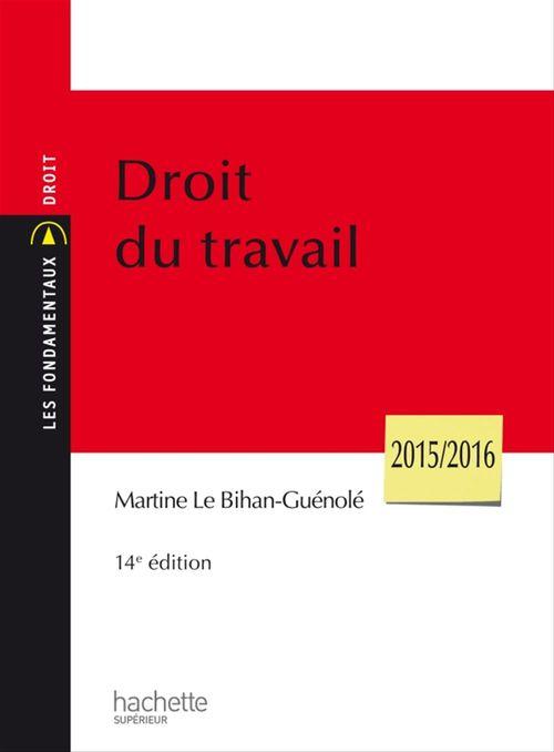 Martine Le Bihan-Guénolé Droit Du Travail