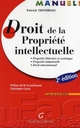 Droit de la propri�t� intellectuelle (2e �dition)