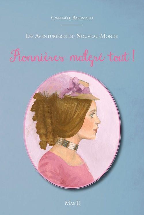 Gwenaële Barussaud-Robert Pionnières malgré tout !