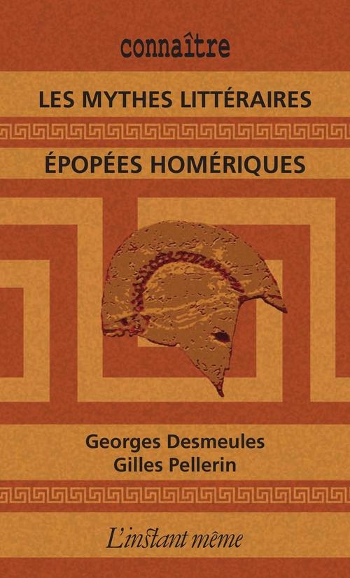 Georges Desmeules Les mythes littéraires