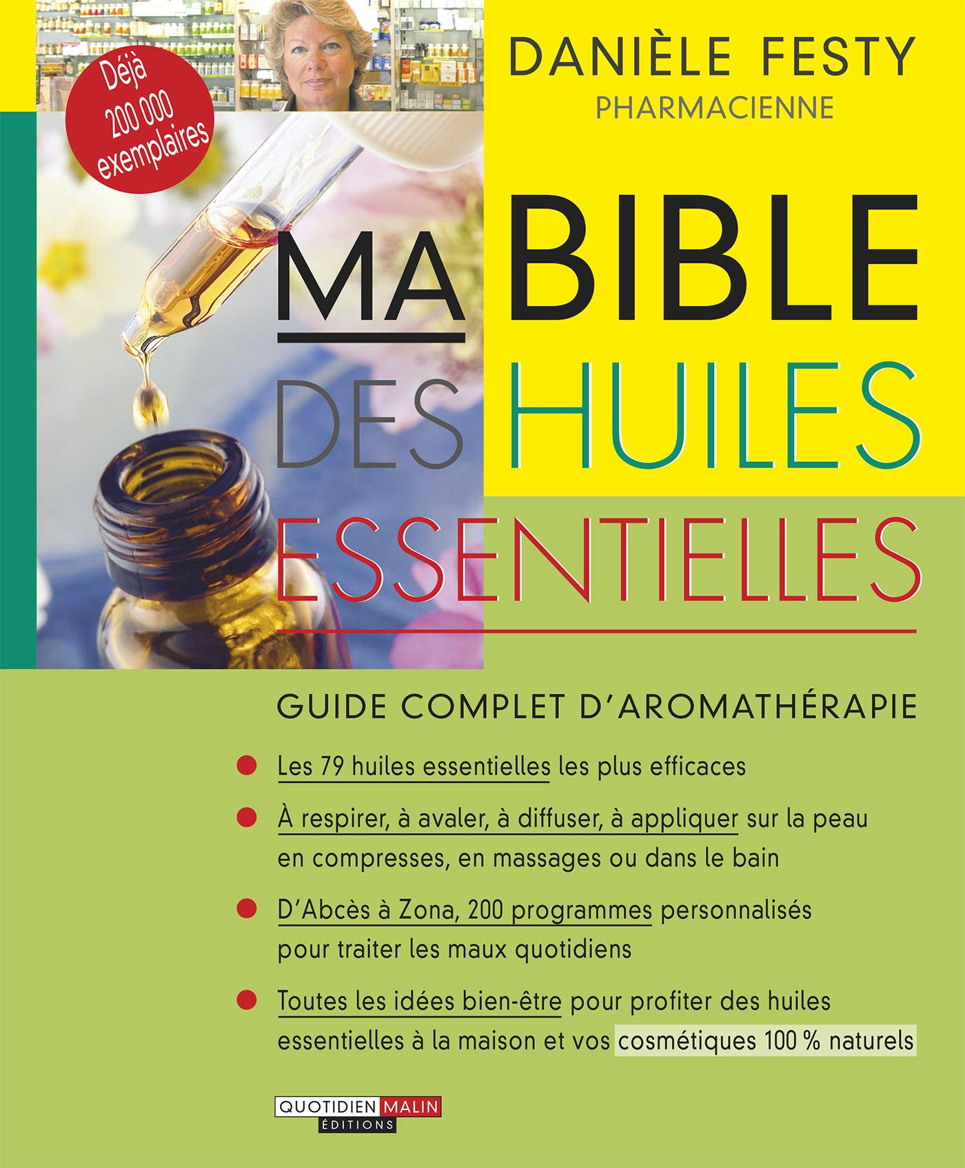 Danièle Festy Ma bible des huiles essentielles