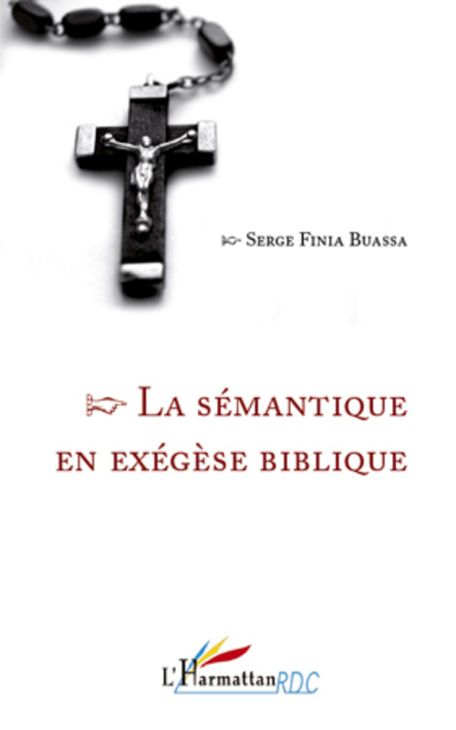 Serge Finia Buassa La sémantique en exégèse biblique