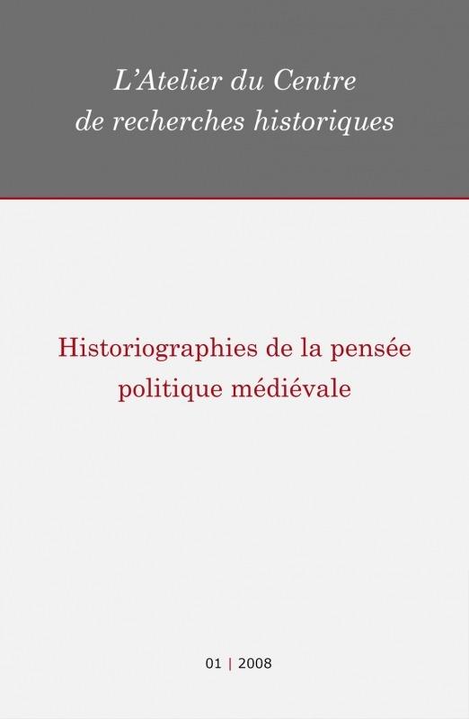 01   2008 - Historiographies de la pensée politique médiévale - Atelier CRH