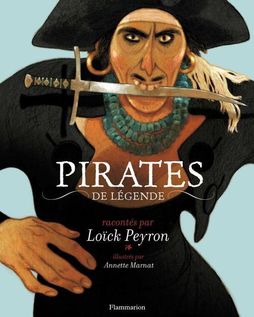 Loïck Peyron Pirates de légende