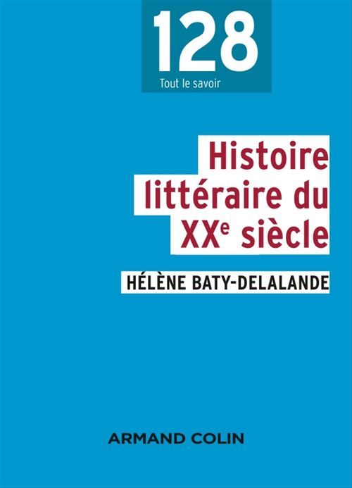 Hélène Baty-Delalande Histoire littéraire du XXe siècle