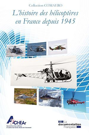 L'histoire des hélicoptères en France depuis 1945