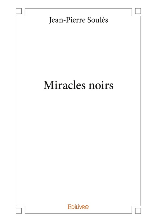 Miracles noirs
