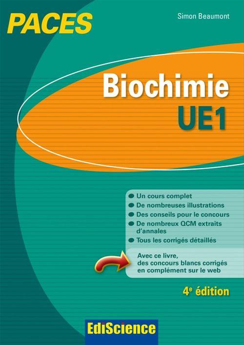 Simon Beaumont Biochimie-UE1 PACES - 4e éd. - Manuel, cours + QCM corrigés