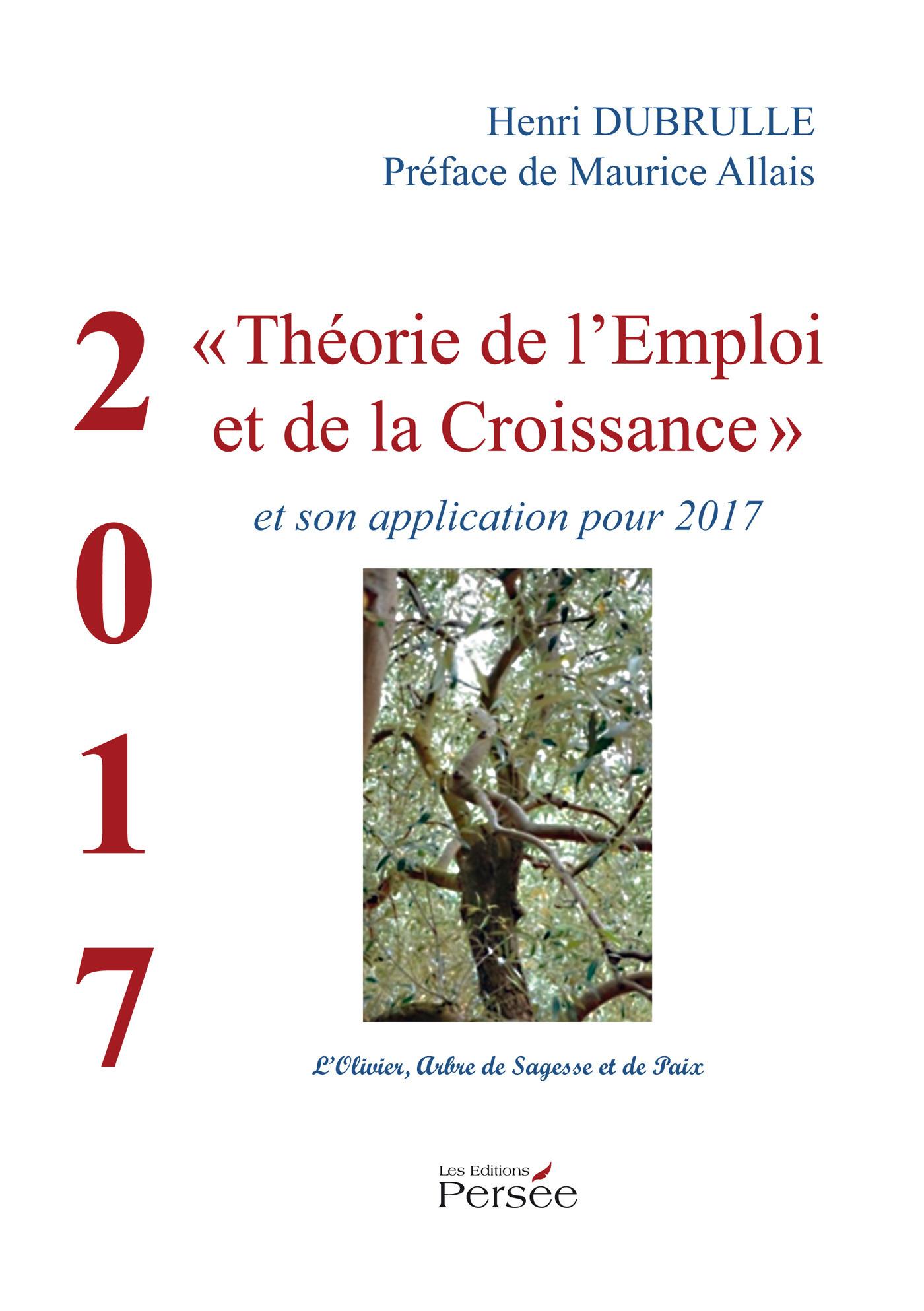 """""""2017 : Théorie de l'Emploi et de la Croissance"""""""