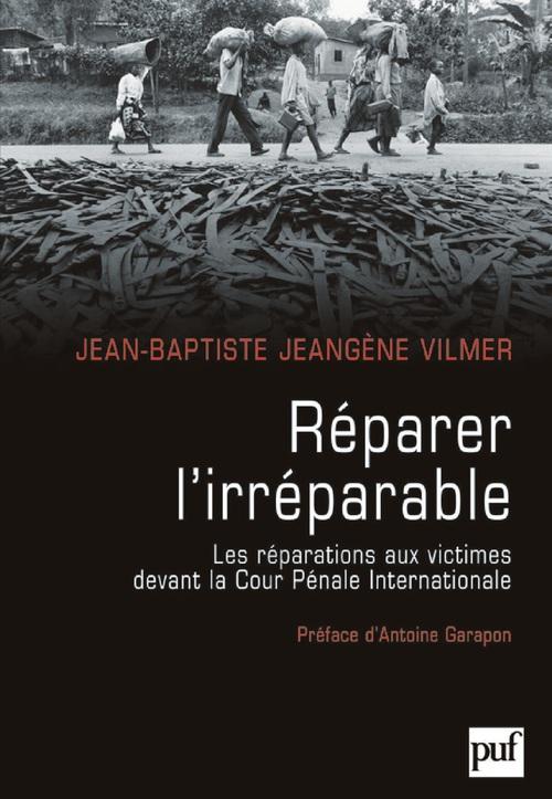 Réparer l'irréparable ; les réparations aux victimes devant la cour pénale internationale