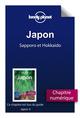 Japon ; Sapporo et Hokkaido (4e �dition)