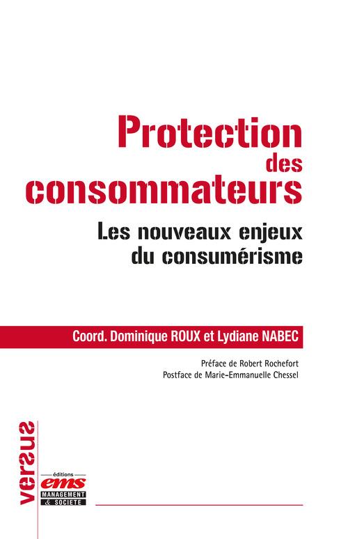 Protection Des Consommateurs  Les Nouveaux Enjeux Du Consumerisme