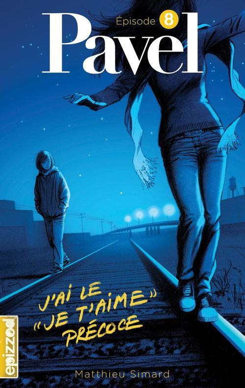 """Matthieu Simard J´ai le """"je t´aime"""" précoce"""