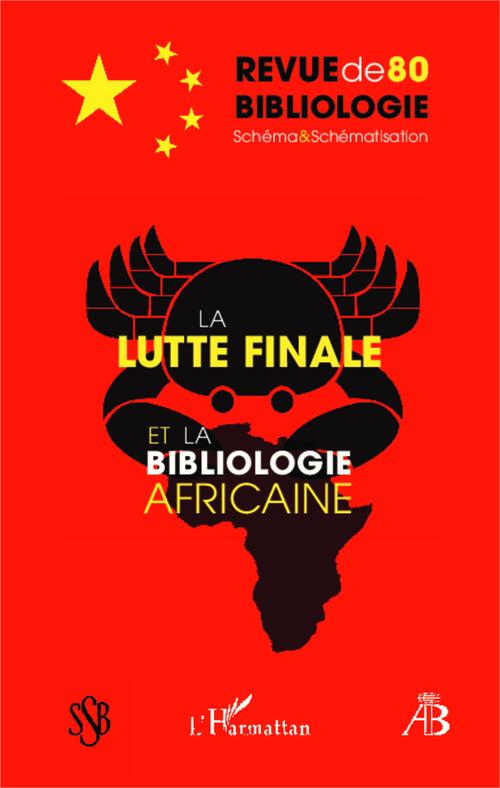 Robert Estivals La lutte finale et la bibliologie africaine
