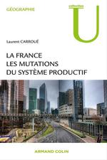 La France ; les mutations du syst�me productif