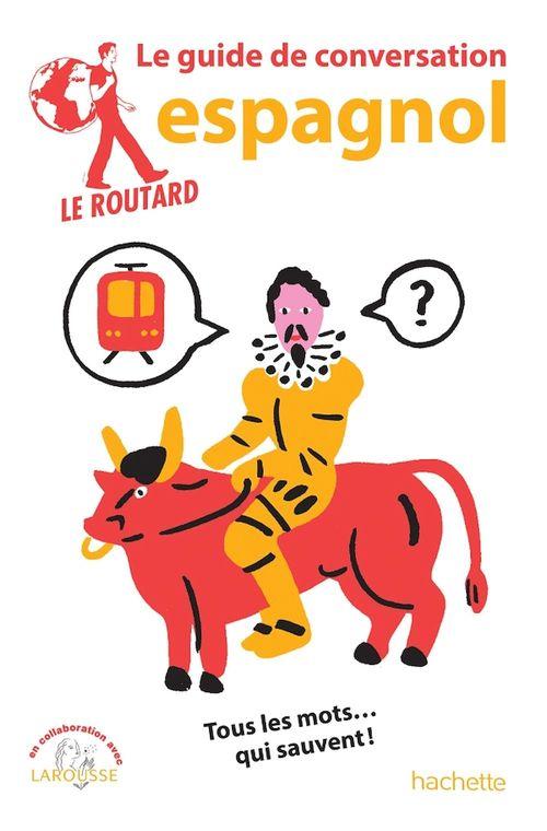 Le guide de conversation Routard ; espagnol