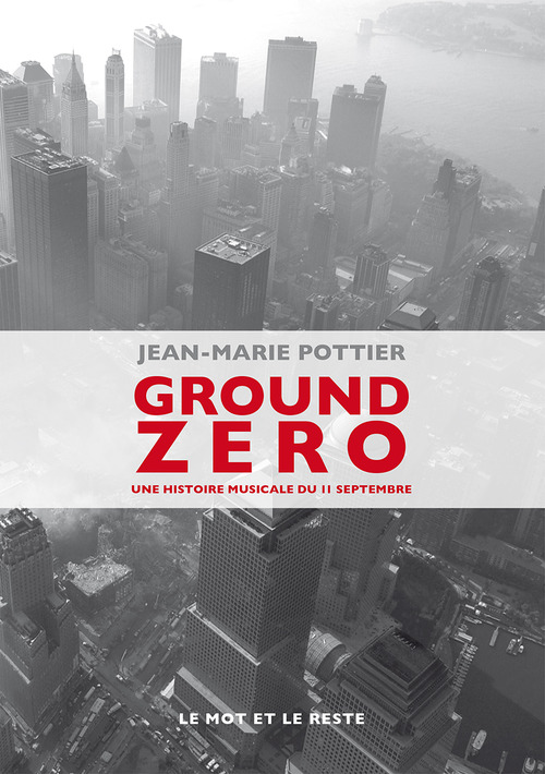Jean-Marie POTTIER Ground Zero