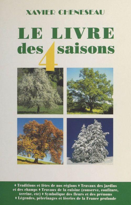 Xavier Cheneseau Le Livre des quatre saisons