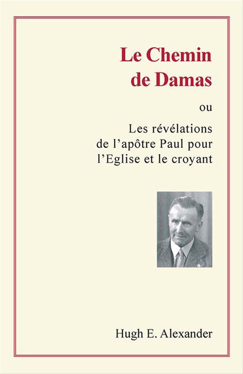 Hugh E. Alexander Le chemin de Damas