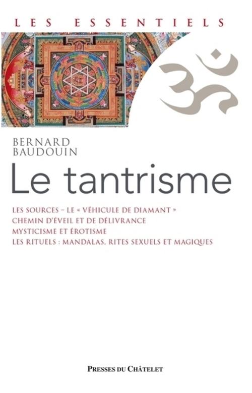 Bernard Baudouin Le Tantrisme